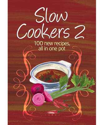 Easy Eats: Slow Cookers 2 (Paperback)