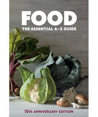Food: The Essential A-Z Guide (Hardback)