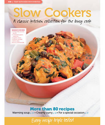 MB Test Kitchen Favourites: Slow Cookers - MB Test Kitchen Favourites (Paperback)
