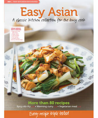 MB Test Kitchen Favourites: Easy Asian - MB Test Kitchen Favourites (Paperback)