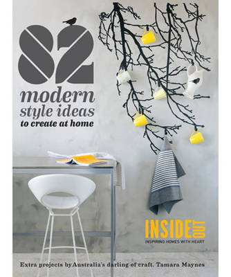 82: Modern Style to Create at Home (Paperback)