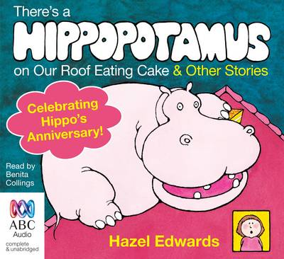 There's a Hippopotamus on Our Roof Eating Cake & Other Stories (CD-Audio)