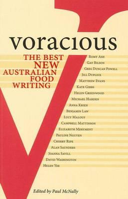 Voracious: Best New Australian Food Writing (Paperback)