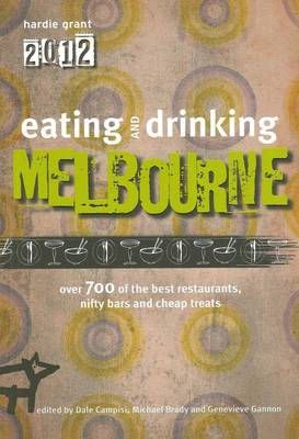 Eating and Drinking Melbourne (Paperback)