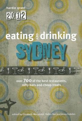 Eating and Drinking Sydney (Paperback)