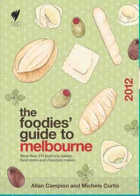 The Foodies' Guide to Melbourne (Paperback)