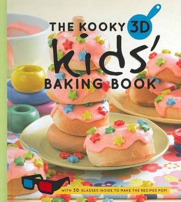 The Kooky 3D Kids' Baking Book (Hardback)