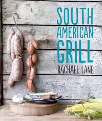 South American Grill (Hardback)