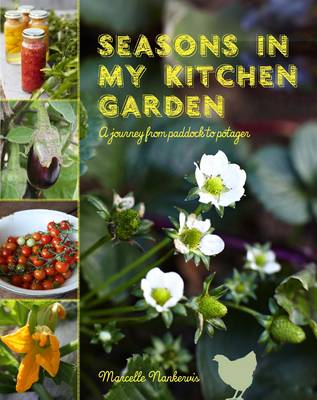 Seasons in My Kitchen: A Journey from Paddock to Potager (Paperback)