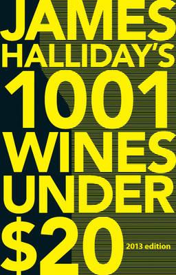 James Halliday's 1001 Wines Under $20 (Paperback)