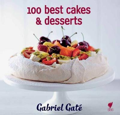 100 Best Cakes and Desserts (Hardback)