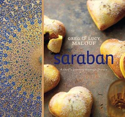 Saraban: A Chef's Journey Through Persia (Paperback)