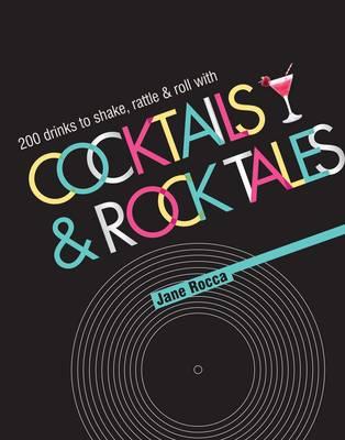 Cocktails and Rock Tales Global ed (Hardback)
