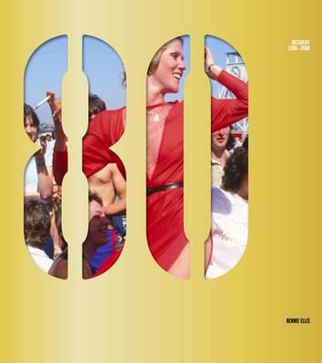 Decadent: 1980-2000 (Hardback)