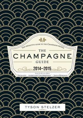 The Champagne Guide 2014-2015 (Hardback)