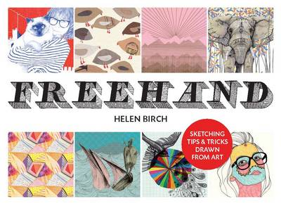 Freehand: Sketching Tips and Tricks Drawn from Art (Paperback)