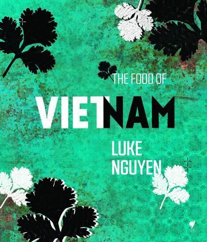 The Food of Vietnam (Hardback)