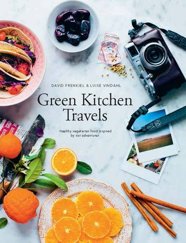 Green Kitchen Travels: Healthy Vegetarian Food Inspired by Our Adventures (Hardback)