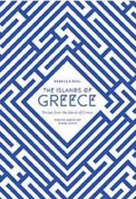 The Islands of Greece: Recipes from Across the Greek Seas (Hardback)