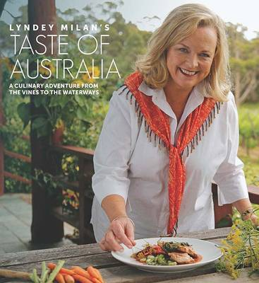 Taste of Australia: A Culinary Adventure from the Vines to the Waterways (Paperback)