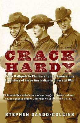 Crack Hardythree Australian brothers at war. (Paperback)