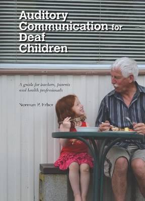 Auditory Communication for Deaf Children (Paperback)