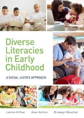 Diverse Literacies in Early Childhood: A Social Justice Approach (Paperback)