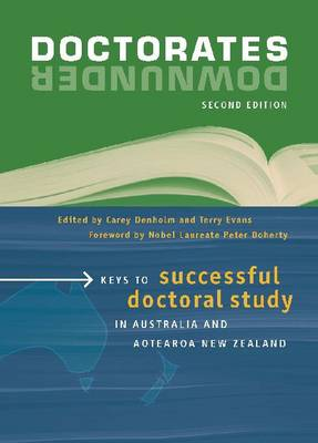 Doctorates Downunder: Keys to successful doctoral study in Australia and Aotearoa New Zealand (Paperback)