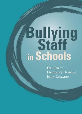 Bullying of Staff in Schools (Paperback)