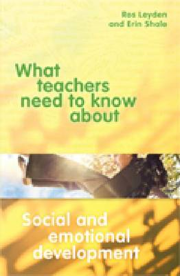 What Teachers Need to Know about Social and Emotional Development - What Teachers Need to KNow About Series (Paperback)