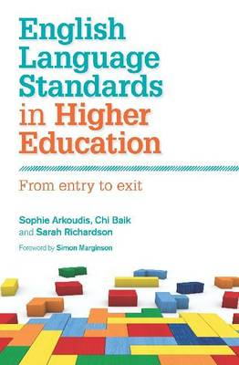 English Language Standards in Higher Education: From Entry to Exit (Paperback)