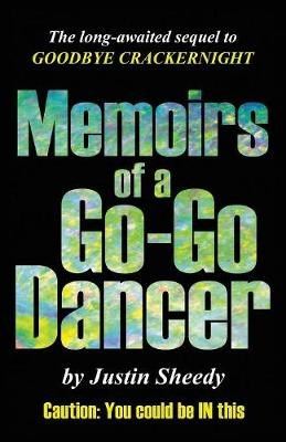 Memoirs of a Go-Go Dancer (Paperback)