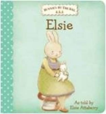 Bunnies by the Bay Board Book: Elsie (Hardback)