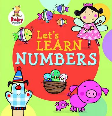 Baby Steps: Let's Learn Numbers (Board book)