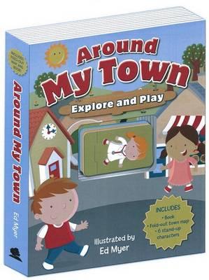 Around My Town: Explore & Play