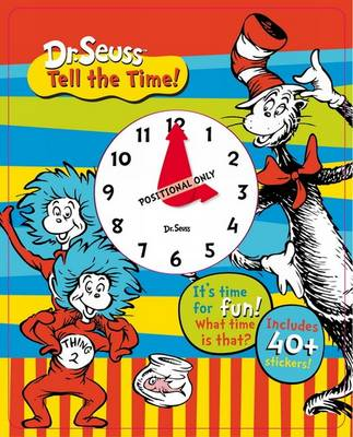 Dr. Seuss - Tell the Time! (Hardback)
