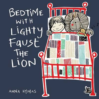 Bedtime with Lighty Faust the Lion (Hardback)