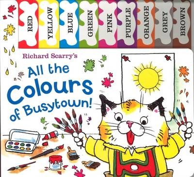 Richard Scarry: All the Colours of Busytown: Tabbed Board Book (Board book)