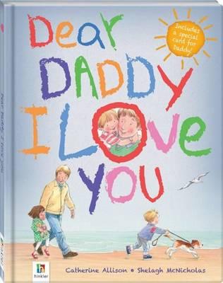 Dear Daddy I Love You (Hardback)
