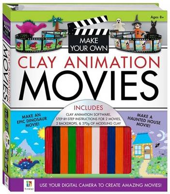 Make Your Own Clay Animation Movies - Binder (Hardback)