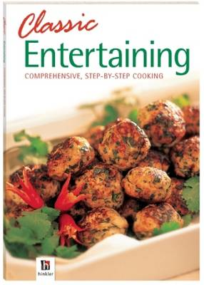 Classic Entertaining - Classic Cooking (Paperback)