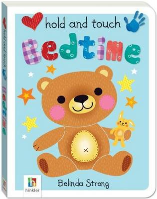 Hold and Touch Bedtime - Hold and Touch (Board book)