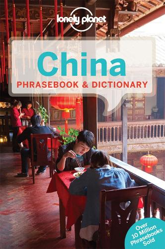 Lonely Planet China Phrasebook & Dictionary - Phrasebook (Paperback)
