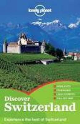 Lonely Planet Discover Switzerland - Travel Guide (Paperback)