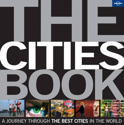 The Cities Book Mini: A Journey Through the Best Cities in the World - Lonely Planet (Hardback)