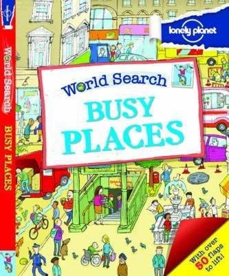 World Search - Busy Places - Lonely Planet Kids (Hardback)