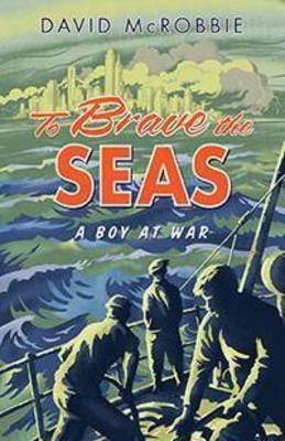 To Brave the Seas (Paperback)