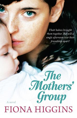 The Mothers' Group (Paperback)