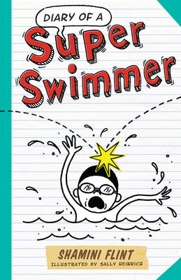 Diary of a Super Swimmer - DIARY OF A... 6 (Paperback)