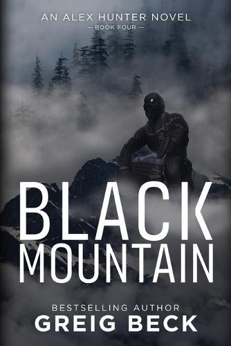 Black Mountain: Alex Hunter 4 (Paperback)